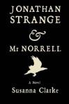 Jonathan Strange & Mr Norrell - Susanna Clarke, Portia Rosenberg
