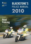 Blackstone's Police Manual, Volume 3: Road Policing - Simon Cooper, Michael Orme, Fraser Sampson, Paul Connor