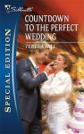 Countdown to the Perfect Wedding - Teresa Hill
