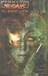 Violent Messiahs, Vol. 1: The Book of Job - Joshua Dysart, Tone Rodriquez, Travis Smith, Christian Gossett