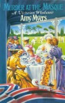 Murder At The Masque: (Auguste Didier Mystery 4) - Amy Myers