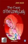 The Case of The Lonely Lady - John Milne