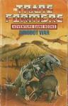 Dinobot War (The Transformers Adventure Game Books) - Dave Morris, Bob Harvey