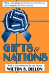 Gifts and Nations: The Obligation to Give, Receive and Repay - Wilton Dillon, Talcott Parsons, Mary Bateson