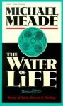 Water of Life: Stories of Spirit, Descent & Healing - Michael Meade