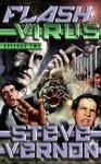 Flash Virus: Episode Two - Steve Vernon