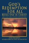 God's Redemption for All: Being One in Christ - Audrey T. Drummonds