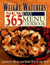 Weight Watchers New 365-Day Menu Cookbook: Complete Meals for Every Day of the Year - Weight Watchers, Inc Staf Weight Watchers Internati
