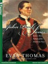 John Paul Jones: Sailor, Hero, Father of the American Navy (MP3 Book) - Evan Thomas, Dan Cashman