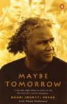 Maybe Tomorrow - Boori Monty Pryor, Meme McDonald, Lillian Fourmile