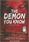 The Demon You Know - Christine Warren, Kate Reading