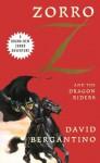 Zorro and the Dragon Riders - David Bergantino, Jerome Preisler
