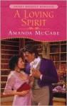 A Loving Spirit - Amanda McCabe