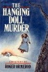 The Hanging Doll Murder - Roger Ormerod