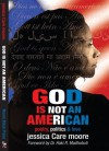 God Is Not an American (3) - Jessica Care Moore
