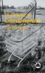 The Myth of Consumerism - Conrad Lodziak