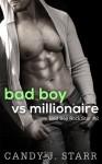 Bad Boy vs Millionaire - Candy J. Starr