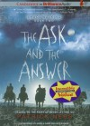 The Ask and the Answer - Patrick Ness, Angela Dawe, Nick Podehl