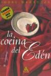 La Cocina del Eden - Igone Marrodan