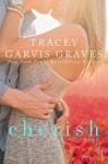 Cherish - Tracey Garvis-Graves