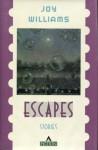 Escapes: Stories - Joy Williams