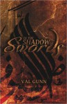 In the Shadow of Swords - Val Gunn