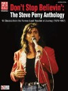 Don't Stop Believin': The Steve Perry Anthology: 16 Classics from the Former Lead Vocalist of Journey (1978-1997) - Journey, Steve Perry
