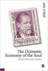 The Domestic Economy of the Soul: Freud's Five Case Histories - John O'Neill