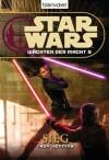 Sieg (Star Wars: Wächter der Macht, #9) - Troy Denning, Andreas Kasprzak