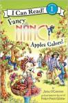 Fancy Nancy: Apples Galore! - Jane O'Connor, Robin Preiss Glasser, Ted Enik