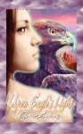 Upon Eagle's Light - Clover Autrey