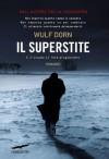 Il superstite - Wulf Dorn, Alessandra Petrelli