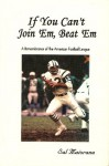If You Can't Join 'Em, Beat 'Em - A Remembrance of the American Football League - Sal Maiorana