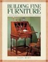 Building Fine Furniture - Glen Huey, Huey