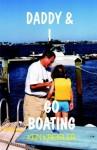 Daddy & I Go Boating - Ken Kreisler, John O'Connor, John Kaufman