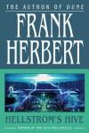 Hellstrom's Hive - Frank Herbert