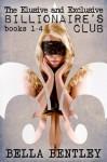 The Elusive and Exclusive Billionaire's Club Erotic Romance Bundle (A sexy erotic romance novella compilation of books 1-4) - Bella Bentley, Tameika Ortiz