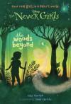 The Woods Beyond - Kiki Thorpe, Jana Christy