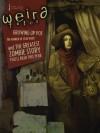 Weird Tales #354 (Special Edgar Allan Poe Issue) - Joe Schreiber, Kenneth Hite, Nick Mamatas, Simon King