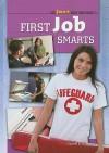 First Job Smarts - Daniel E. Harmon