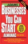 Adams Businesses You Can Start Almanac - Adams Media, Richard S. Wallace