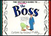 The Victim's Guide to the Boss - Roland Fiddy