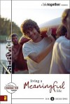 Service: Living a Meaningful Life - Brett Eastman, Todd Wendorff, Dee Eastman