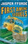 First Among Sequels - Jasper Fforde