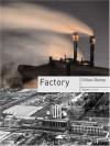 Factory (Reaktion Books - Objekt) - Gillian Darley