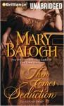 Then Comes Seduction (Huxtable Quintet #2) - Mary Balogh, Anne Flosnik