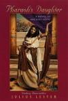 Pharaoh's Daughter: Novel of Ancient Egypt - Julius Lester