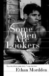 Some Men are Lookers - Ethan Mordden