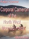 Corporal Cameron - Ralph Connor