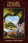 Dragon Weather (Obsidian Chronicles) - Lawrence Watt-Evans